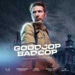 Good Cop Bad Cop Street